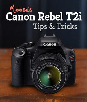 Canon Rebel T2i Tips & Tricks