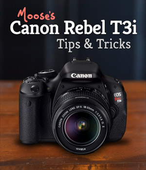 Canon Rebel T3i Tips & Tricks